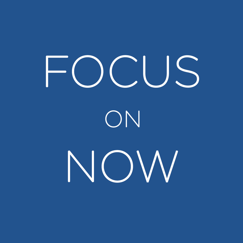 FOCUS_ON_NOW